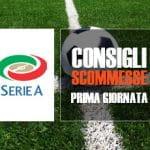 I consigli scommesse per la prima giornata della Serie A 2017/2018