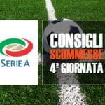 I consigli scommesse per la quarta giornata della Serie A 2017/2018