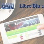Smartphone con scommesse sportive online, logo Agenzia Dogane e Monopoli e Libro Blu 2017