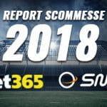 La scritta Report Scommesse 2018, i loghi di bet365 e SNAI e sullo sfondo uno stadio di calcio vuoto