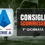 Il logo della Serie A, calciatori in azione e la scritta Consigli scommesse 9° giornata