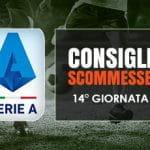 Il logo della Serie A, calciatori in azione e la scritta Consigli scommesse 14° giornata