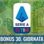 """Il logo della Serie A 2029-2020, delle banconote e la scritta """"Bonus 30. giornata"""""""