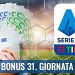 """Il logo della Serie A 2029-2020, delle banconote e la scritta """"Bonus 31. giornata"""""""