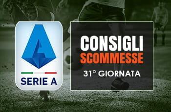 Il logo della Serie A, calciatori in azione e la scritta Consigli scommesse 31° giornata