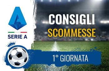 Il logo della Serie A, uno stadio e la scritta Consigli scommesse 1° giornata