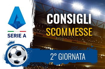 Il logo della Serie A, la tribuna di uno stadio e la scritta Consigli scommesse 2° giornata