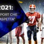 """La scritta """"2021: lo sport che ci aspetta"""" e degli sportivi in primo piano"""
