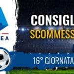 Il logo della Serie A, uno stadio e la scritta Consigli scommesse 16° giornata