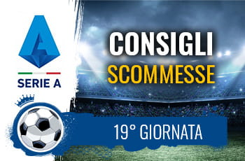 Il logo della Serie A, uno stadio e la scritta Consigli scommesse 19° giornata