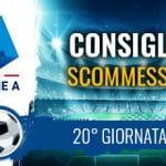 Il logo della Serie A, uno stadio e la scritta Consigli scommesse 20° giornata