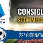 Il logo della Serie A, uno stadio e la scritta Consigli scommesse 22° giornata