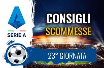 Il logo della Serie A, uno stadio e la scritta Consigli scommesse 23° giornata