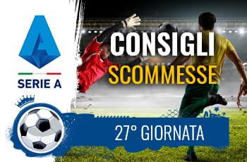 Il logo della Serie A, calciatori in azione e la scritta Consigli scommesse 27° giornata