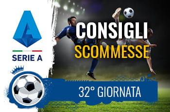 Il logo della Serie A, un calciatore in acrobazia e la scritta Consigli scommesse 32° giornata