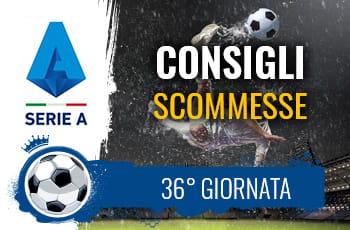 Il logo della Serie A, un calciatore in azione e la scritta Consigli scommesse 36° giornata
