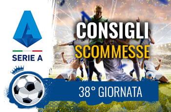 Consigli scommesse 38esima giornata Serie A 2020-2021