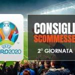 Consigli scommesse seconda giornata Euro 2020