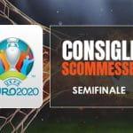 Pronostici Euro 2020 semifinali